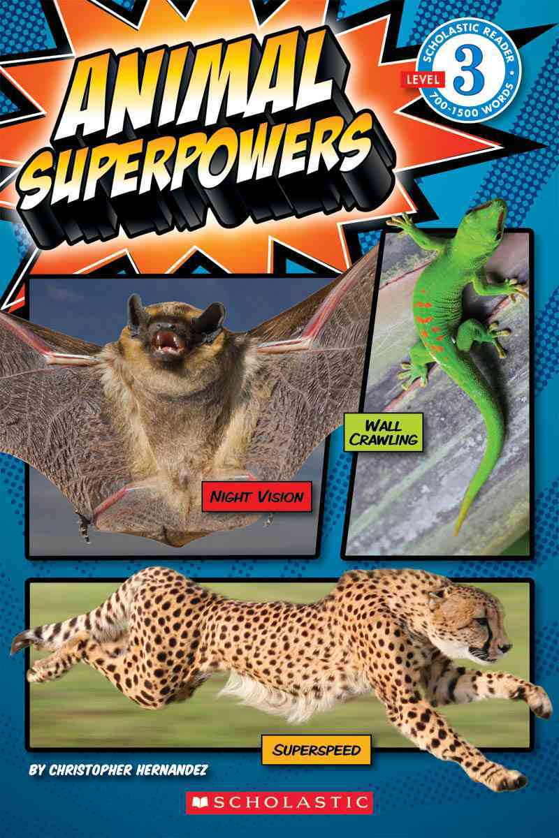 Animal Superpowers By Hernandez, Christopher